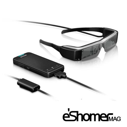 مجله خبری ایشومر Moverio-BT-100-GLASS-Epson-Smart-Glasses-MAG-ESHOMER عینک جدید هوشمند اپسون Moverio BT-100 با وضوح 540 *960 پیکسل تكنولوژي نوآوری  وضوح هوشمند محصول عینک جدید پیکسل اپسون Moverio BT-100