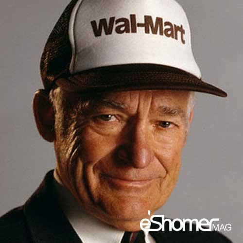 سام والتون بنیان گذار فروشگاههای والمارت وروشهای آن برای تجارت و زندگی