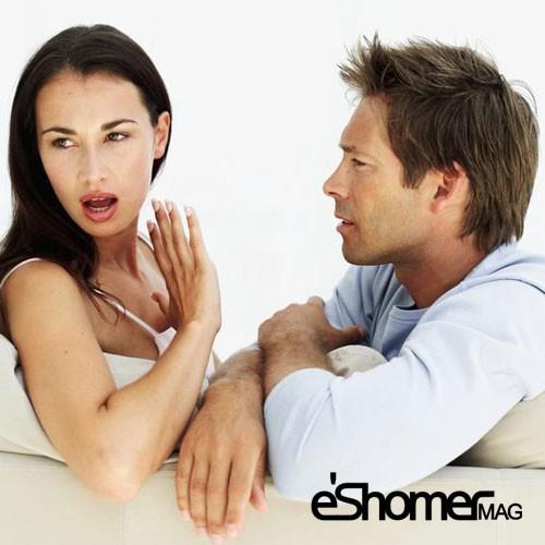 سخنان زیانباری که هرگز نباید به همسرتان بگویید ،  قسمت 3