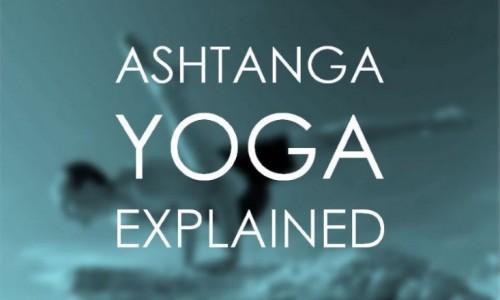 آشنایی با انواع سبک ها در یوگا ، سبک یوگا آشتانگا